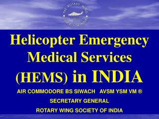Helicopter Emergency Medical Services (HEMS) in INDIA