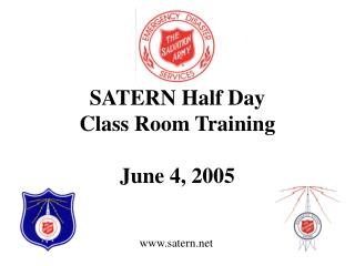 SATERN Half Day  Class Room Training  June 4, 2005