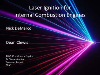 Laser Ignition for  Internal Combustion Engines