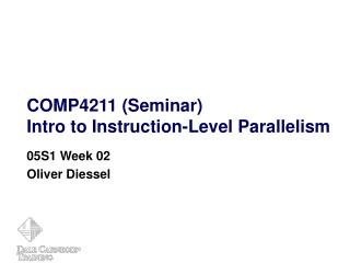 COMP4211  ( Seminar ) Intro to Instruction-Level Parallelism
