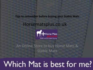 Tips for Buying Stable Mats