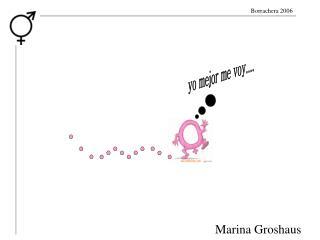 Marina Groshaus