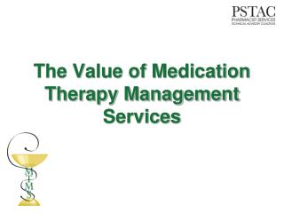 The Value of Medication Therapy Management Services