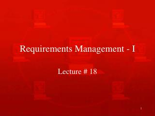 Requirements Management - I
