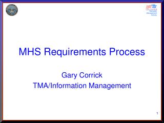 MHS Requirements Process