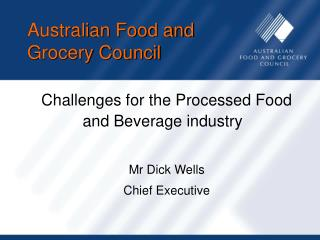 Australian Food and  Grocery Council