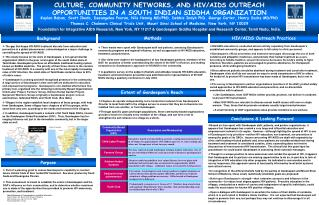CULTURE, COMMUNITY NETWORKS, AND HIV/AIDS OUTREACH OPPORTUNITIES IN A SOUTH INDIAN SIDDHA ORGANIZATION