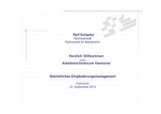 Rolf Schaefer Rechtsanwalt Fachanwalt für Arbeitsrecht