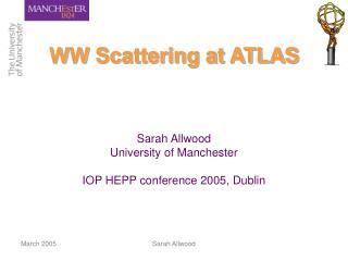WW Scattering at ATLAS