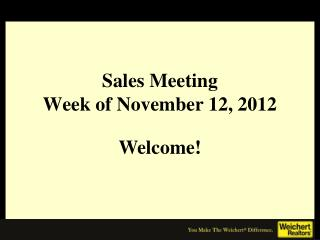 Sales Meeting Week of November 12, 2012