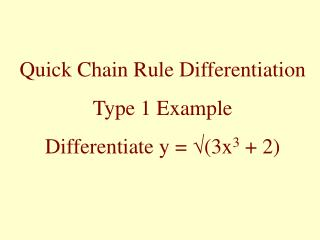 Quick Chain Rule Differentiation Type 1 Example Differentiate y  v3x3  2