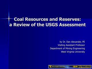 Coal Resources and Reserves:  a Review of the USGS Assessment
