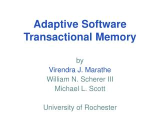 Adaptive Software Transactional Memory
