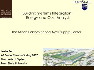 Building Systems Integration - Energy and Cost Analysis