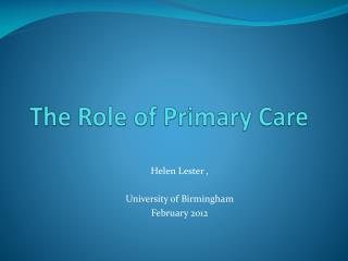 The Role of Primary Care