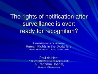 The rights of notification after surveillance is over: ready for recognition?