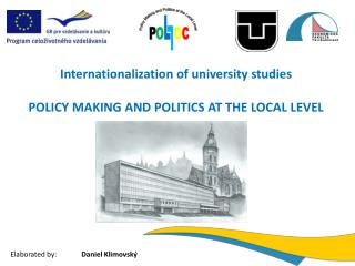 Internationalization of university studies  POLICY MAKING AND POLITICS AT THE LOCAL LEVEL
