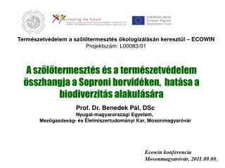 Természetvédelem a szőlőtermesztés ökologizálásán keresztül – ECOWIN Projektszám: L00083/01