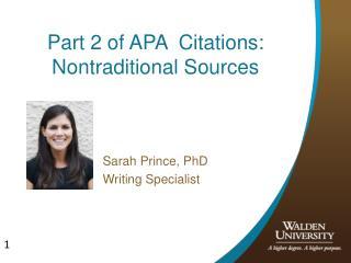 Part 2 of APA Citations: Nontraditional Sources