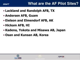 What are the AF Pilot Sites?