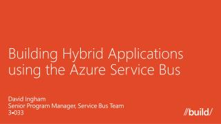 Building  Hybrid Applications using the Azure Service Bus