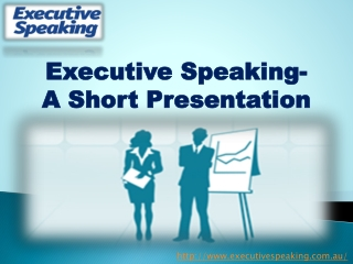 Learn in Detail about the Presentation Skills from Executive