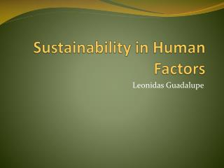 Sustainability in Human Factors