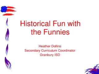 Historical Fun with the Funnies