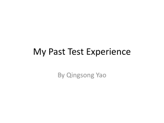 My Past Test Experience