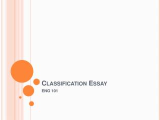 Classification Essay