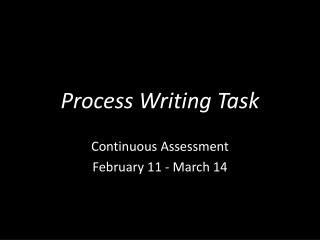 Process Writing Task