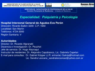 Especialidad: Psiquiatría y Psicología