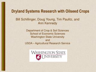 Dryland Systems Research with Oilseed Crops