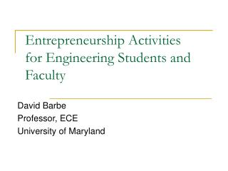 Entrepreneurship Activities for Engineering Students and Faculty