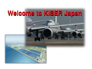 Welcome to KISER Japan