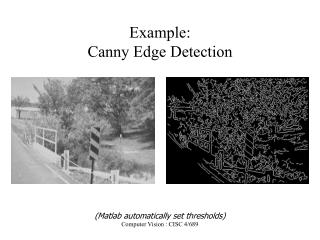 Example:  Canny Edge Detection
