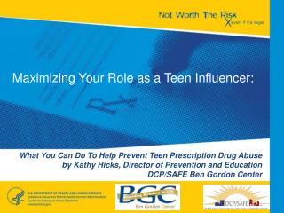 What You Can Do To Help Prevent Teen Prescription Drug Abuse by Kathy Hicks, Director of Prevention and Education DCP/SA