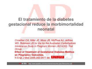 El tratamiento de la diabetes gestacional reduce la morbimortalidad neonatal