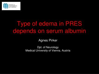 Type of edema in PRES depends on serum albumin