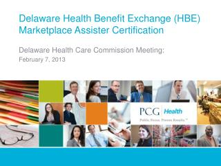 Delaware Health Benefit Exchange HBE Marketplace Assister Certification