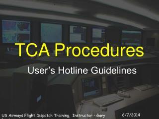 TCA Procedures