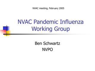 NVAC Pandemic Influenza Working Group