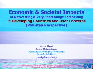 Economic & Societal Impacts  of Nowcasting & Very Short Range Forecasting in Developing Countries and User Conce