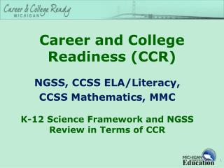 Career and College Readiness (CCR)
