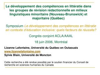 Lizanne Lafontaine, Université du Québec en Outaouais www.lizannelafontaine.com Sylvie Blain, Université de Moncton