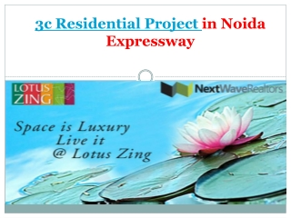 3c Residential Project in Noida Expressway