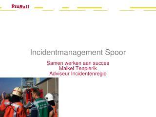 Incidentmanagement Spoor