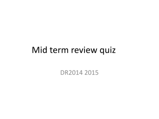 Mid term review quiz