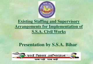 existing staffing and supervisory arrangements for implementation of s.s.a. civil works