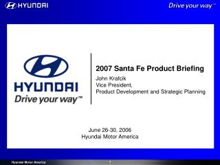 2007 Santa Fe Product Briefing
